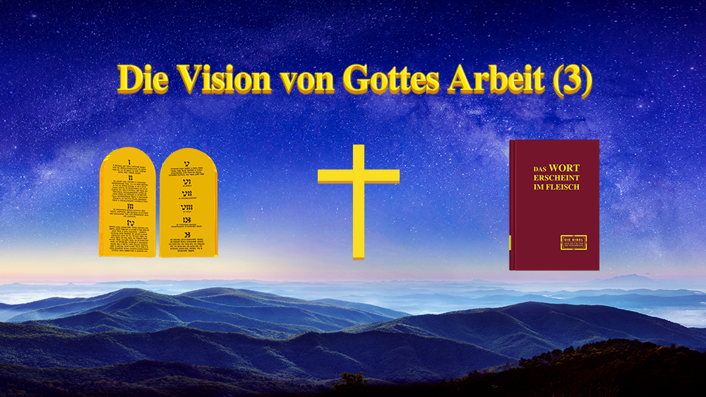 Die Vision von Gottes Werk (3)