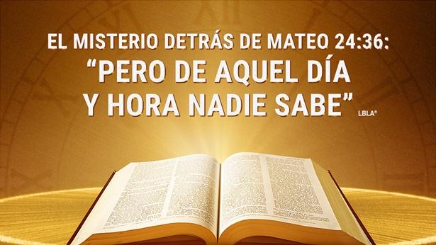 """El misterio detrás de Mateo 24:36: """"Pero de aquel día y hora nadie sabe"""""""