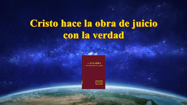 Cristo hace la obra de juicio con la verdad