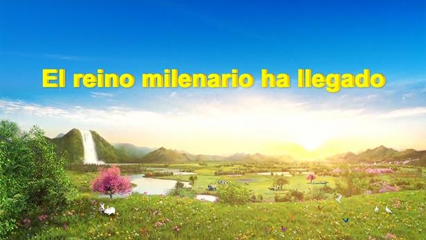 El Reino Milenario ha llegado