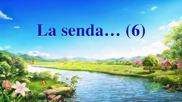 La senda… (6)