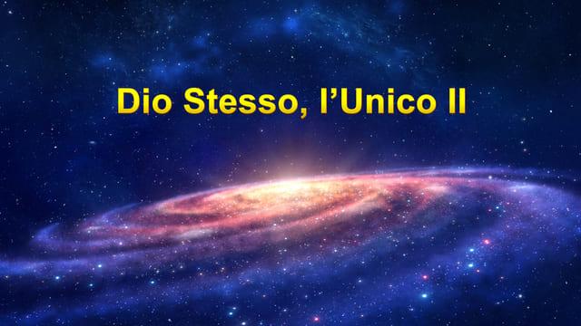 Dio Stesso, l'Unico II